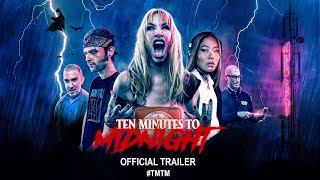 Ten Minutes to Midnight (2020) | Official Trailer HD