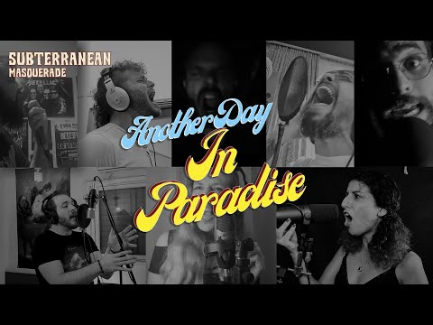 SUBTERRANEAN MASQUERADE & FRIENDS - Another Day in Paradise (Phil Collins Cover)