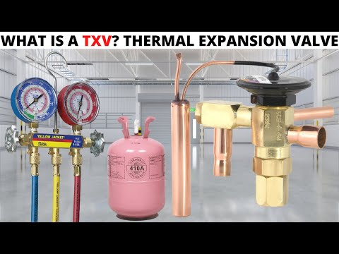HVAC/R: What Is A TXV And How Does It Work? (Thermal/Thermostatic Expansion Valve)
