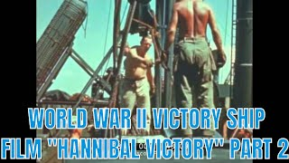 WORLD WAR II VICTORY SHIP FILM