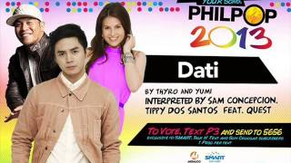 DATI by Sam Concepcion, Tippy Dos feat Quest (Thyro and Yumi) (Complete)