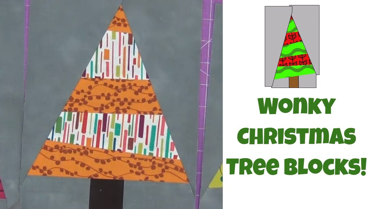 How To Make Wonky Christmas Tree Quilt Blocks Easy