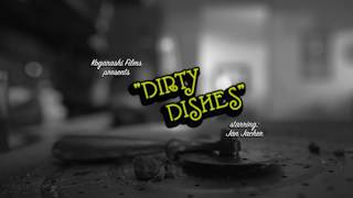 Dirty Dishes (A Not So Foreign Film)