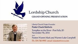 Chuck Baldwin   Lordship Church Grand Opening