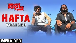 Haftha Kannada Movie Teaser | Vardhan, Raghav Naag, Bimba Shree Neenasam, Soumya Thithira