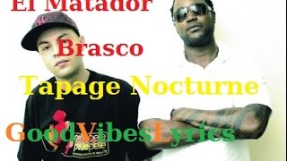 El Matador feat Brasco - Tapage Nocturne Paroles