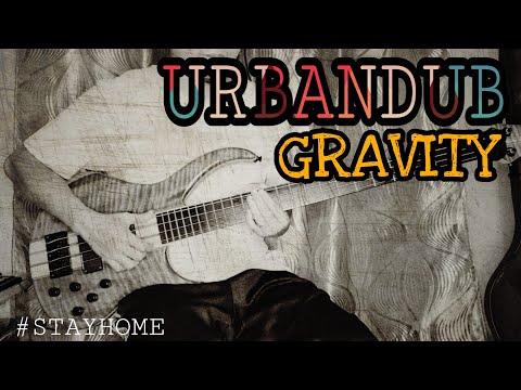 URBANDUB - GRAVITY (MYX LIVE! PERFORMANCE) BASS COVER