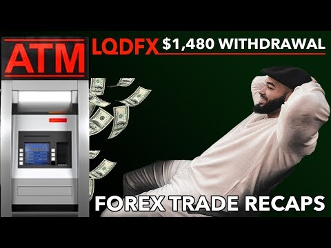 LQDFX Withdrawal $1,480 | Forex Trade Recaps