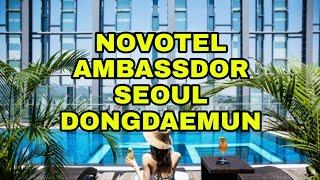 서울호캉스 노보텔 앰배서더 동대문 호텔 앤 레지던스 수…