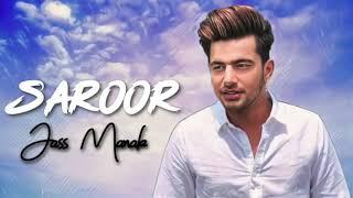 Saroor Jaws Manak (Fll Song) Latest Panjab song