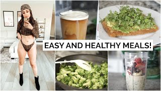 HEALTHY & EASY What I EAT in a DAY IN MY NEW HOME