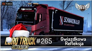 "Euro Truck Simulator 2 - #265 ""Gwiazdkowa refleksja"""