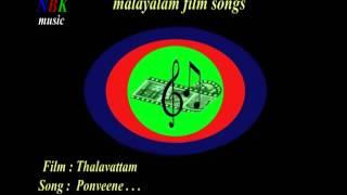 """Ponveene . . . """" Thalavattam """" Malayalam film songs"""