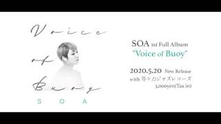 "SOA 1st Full Album ""Voice of Buoy"" Trailer"