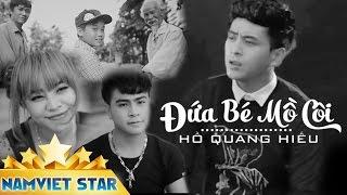 Đứa Bé Mồ Côi - Hồ Quang Hiếu, Song Thư, Trọng Khang, Trùng Dương || MUSIC VIDEO 4K OFFICIAL