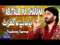 Nadeem Sarwar - Abutalib Ka Gharana (2009) video