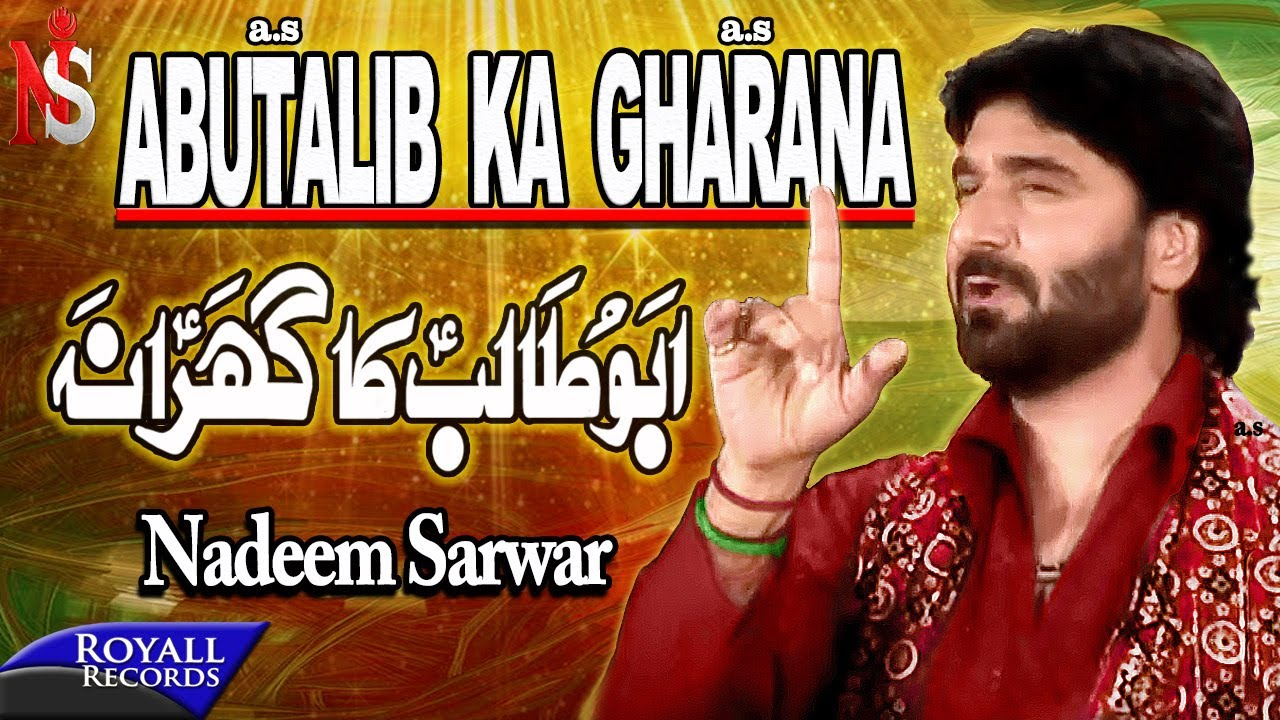 Nadeem Sarwar - Abutalib Ka Gharana (2009)
