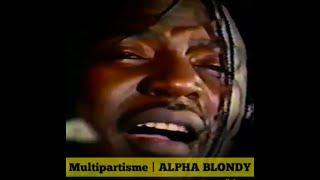 Alpha Blondy - Multipartisme