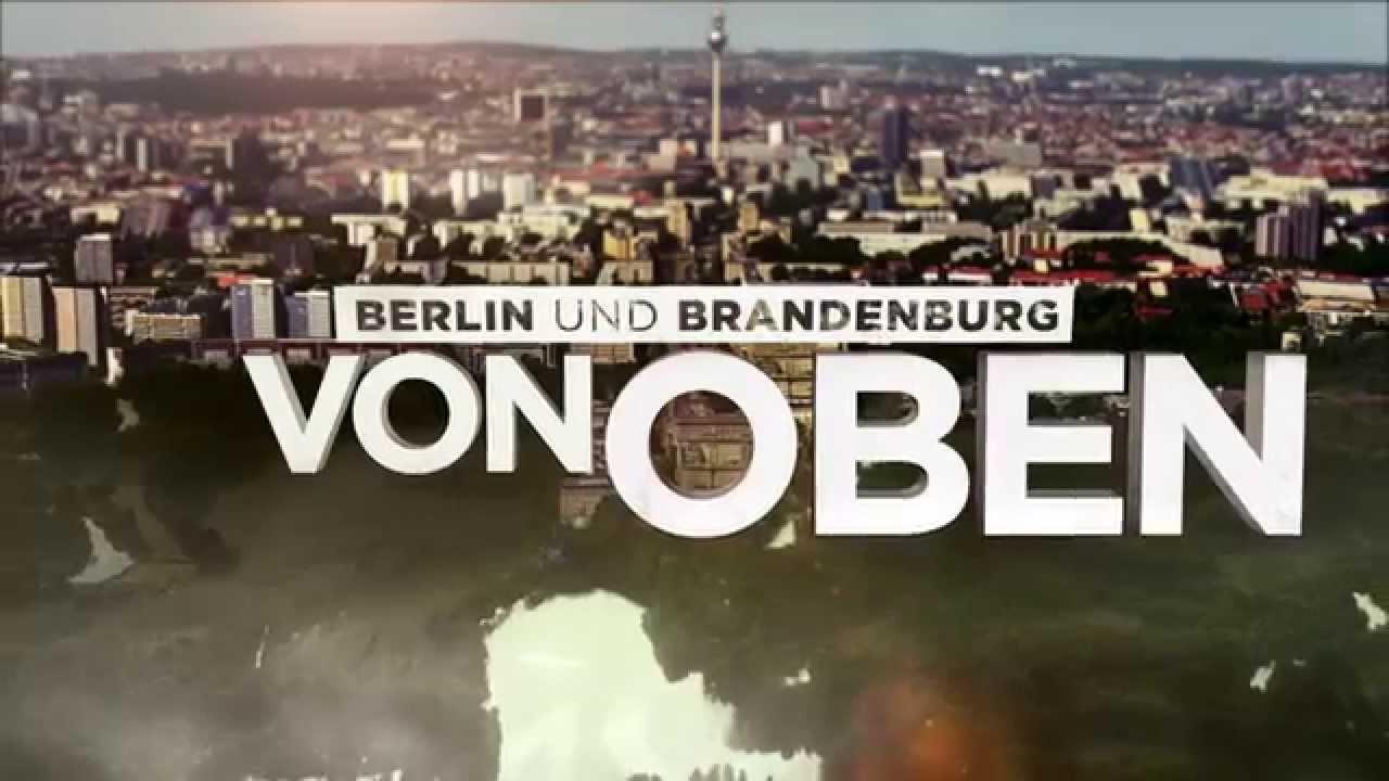 berlin und brandenburg von oben offizieller trailer deutsch hd youtube. Black Bedroom Furniture Sets. Home Design Ideas