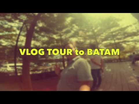 Vlog Tour to Batam