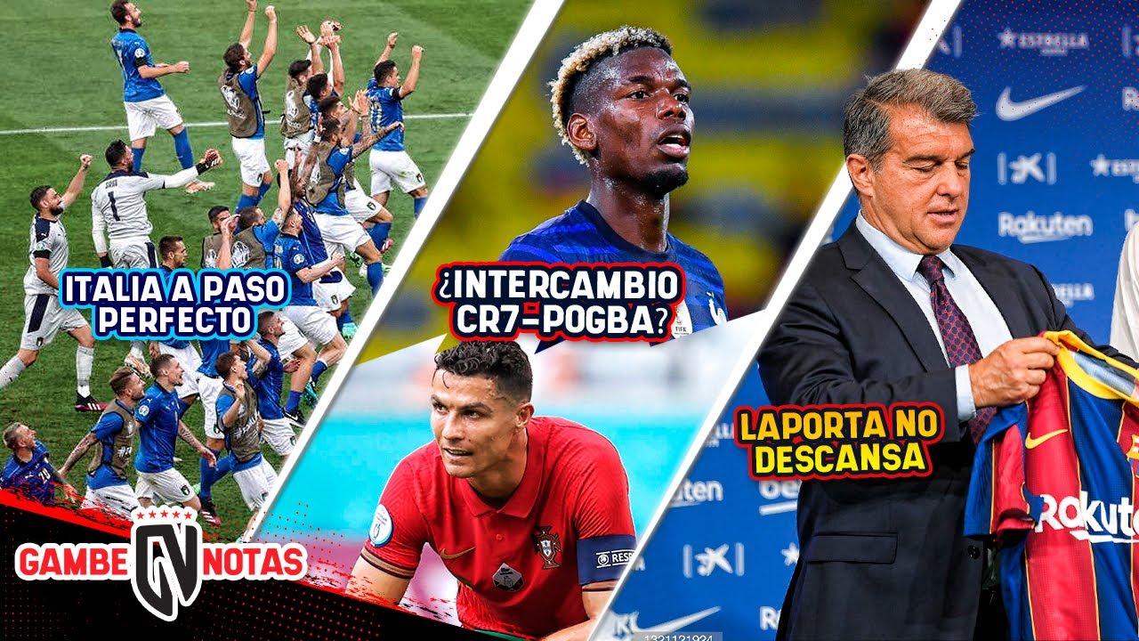 Laporta VA POR 3 CRACKS más   Juve quiere INTERCAMBIO CR7/MAN-U   Resumen EURO ¡ITALIA DE LOCOS!