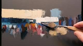 Feels Like Yesterday - Palette Knife | Brush - Oil Painting