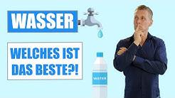 WASSER - Welches ist das BESTE?