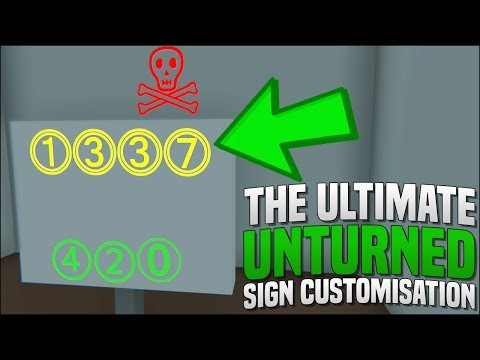THE ULTIMATE SIGN CUSTOMISATION! - (Unturned)