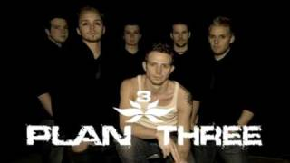 Watch Plan Three Be Still My Heart video