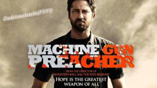 Machine Gun Preacher 2011 Soundtrack - Revival + Download