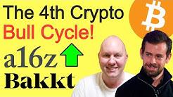 The 4th Crypto Bull Cycle a16z - Bakkt Taking Crypto Mainstream - Jack Dorsey CashApp Bitcoin Update