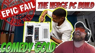 A week ago, The Verge uploaded the worst PC build guide of all time. After Verge turned off comments and likes/dislikes, they eventually deleted the video. But the Internet never forgets!!   Looking For Ways to Support the Channel?  🔑Support the Stream by Sponsoring $4.99 / month and get the awesome Taco by your name to stand out and access to custom emojis.  💰 ALL DONATIONS  APPEAR on Stream! $20 - Scare Donation $15 - Sexy Donation $10 - Cartman Donation $8 - Taco Donation $5 - I love you and I miss you huuuuuu $1 - $4 - Make it rain Donation  I have a Discord server pop in and say hello Discord....................►https://discord.gg/QNfbeNb  Other Channels Patreon....................►https://www.patreon.com/TacoFist Twitch......................►https://www.twitch.tv/tacofistgaming Twitter......................►https://twitter.com/taco_fist Facebook.................►https://goo.gl/Cyd3FD Instagram................►https://www.instagram.com/tacofistgaming