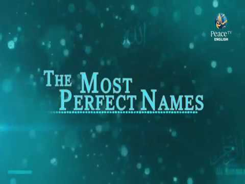 The most perfect Names, Muhammed Tim Humble, Part 10