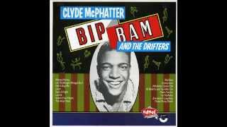 Clyde McPhatter & The Drifters   Don