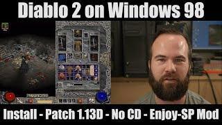 Diablo 2 on windows 98 Installation LOD Patch 113D No CD EnjoySP mod