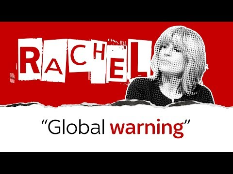 """""""Forget Brexit"""" - Rachel calls for us to tackle climate change"""