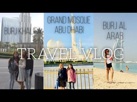 Burj Khalifa | Grand Mosque Abu Dhabi | Burj Al Arab [Open Beach Dubai] Throwback 2018