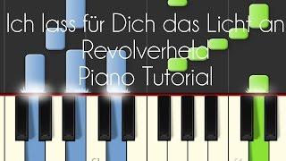Revolverheld - Ich lass für Dich das Licht an (Piano Tutorial)