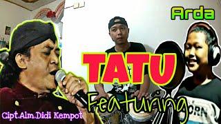 Download TATU Didi Kempot Vocal Arda feat Alviin Micola Bro