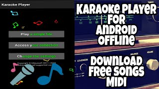 Karaoke Offline For Android and Download Songs Midi For Free