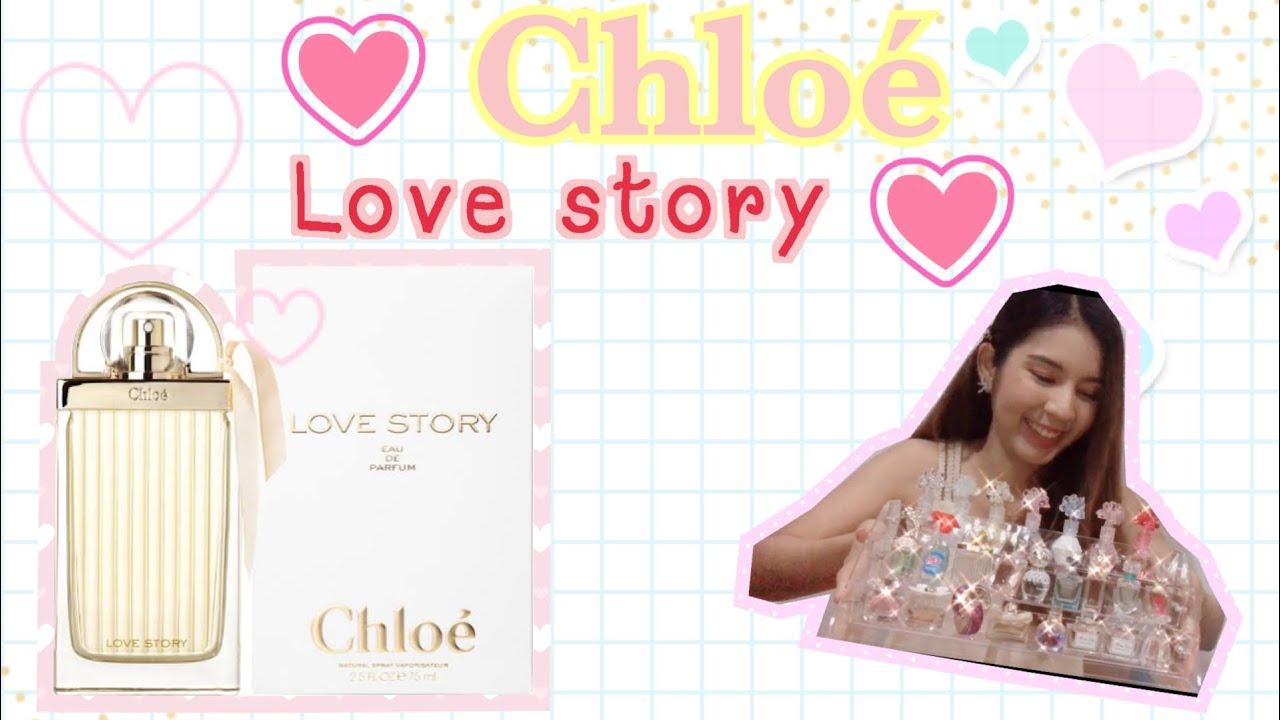 "❤️กลิ่นที่ทำให้คิดถึง""ความรัก""| Chloe Love story❤️By.PimPakkad"