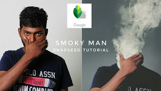 Smoky man effect | snapseed Editing | Tutorial | Android |Manipulation