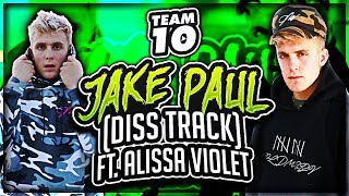 Jake Paul Diss Track ft. EX-GIRLFRIEND (Alissa Violet)