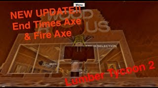 ROBLOX | Lumber Tycoon 3 | NEW UPDATE | Fire Axe & End Times Axe | BlackEye