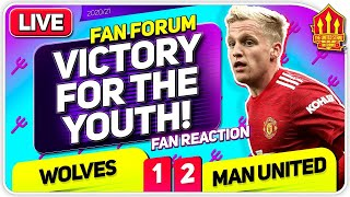 YOUTH WINS 3 POINTS! FAREWELL JUAN! Wolves 1-2 Man United   LIVE Fan Forum