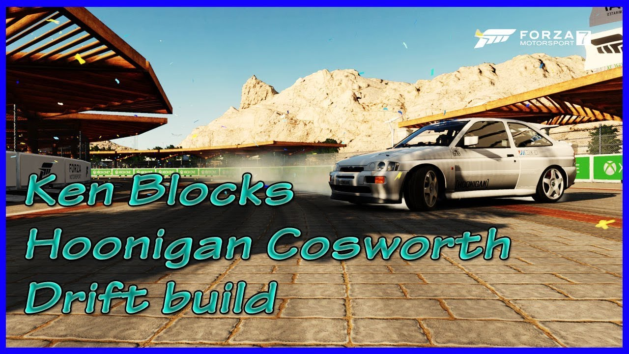 Hoonigan Escort >> Forza 7 Drift Build Guide to Ken blocks AWD Escort Cosworth hoonigan - YouTube