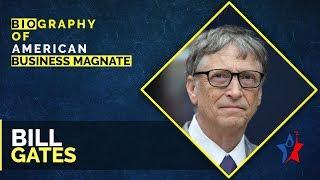 Bill Gates Biography in English