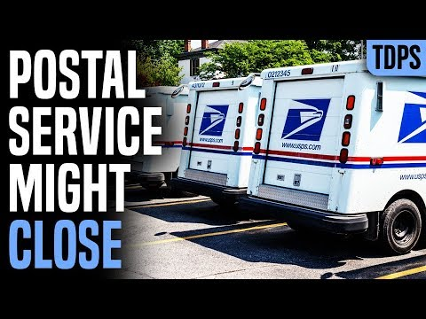 The Postal Service Might CLOSE In Weeks
