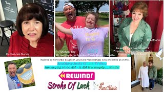 It's simply.... Smile! - ReneMarie Stroke Of Luck TV Show - January 24, 10:00 AM - 11 AM