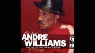 Andre Williams & The Diplomats Of Solid Sound - I don't need Mary (juana)